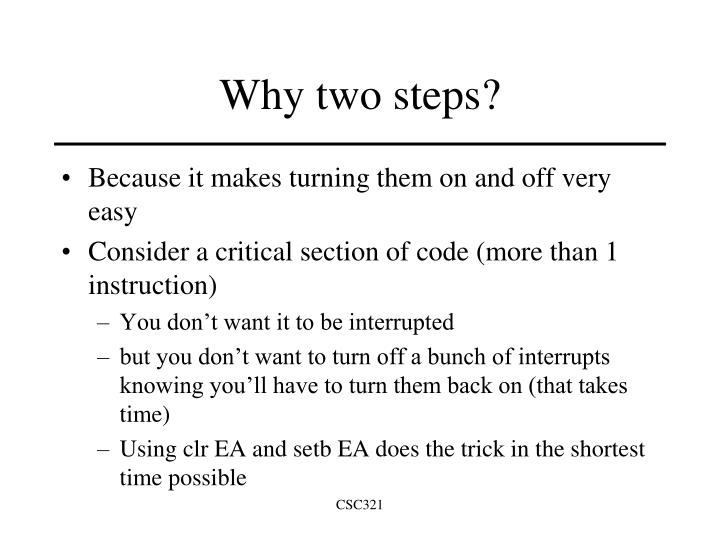 Why two steps?