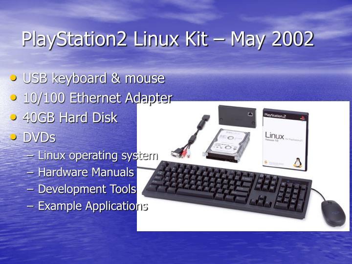 PlayStation2 Linux Kit – May 2002