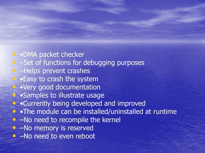 •DMA packet checker