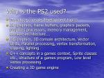 why is the ps2 used