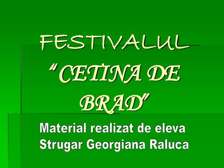 festivalul cetina de brad