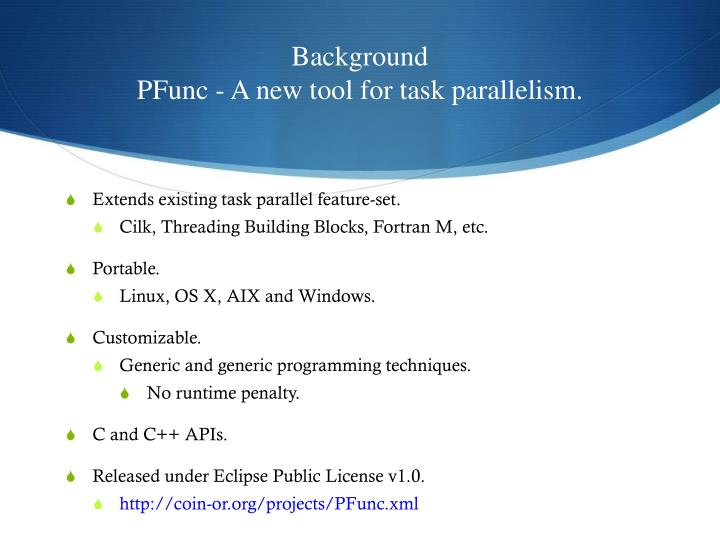 Background pfunc a new tool for task parallelism