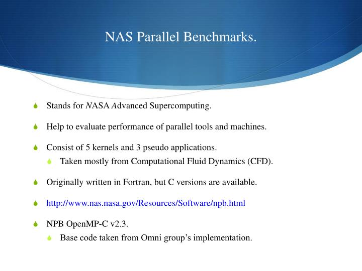 NAS Parallel Benchmarks.