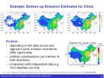 example bottom up emission estimates for china