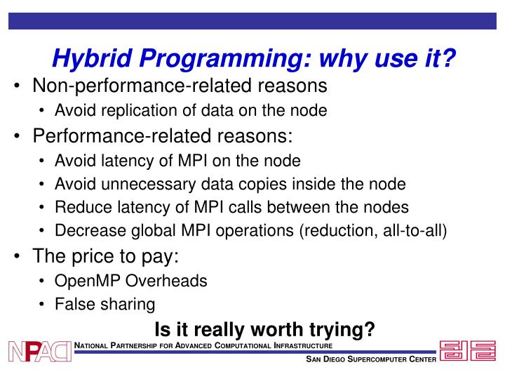 Hybrid Programming: why use it?