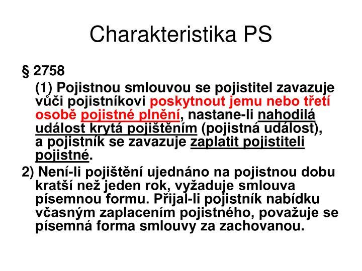 Charakteristika PS
