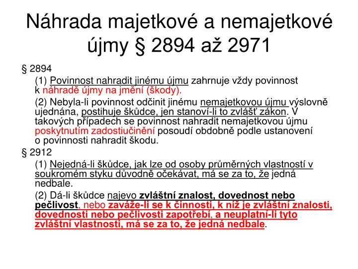 Náhrada majetkové a nemajetkové újmy § 2894 až 2971