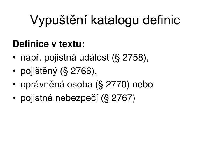 Vypuštění katalogu definic