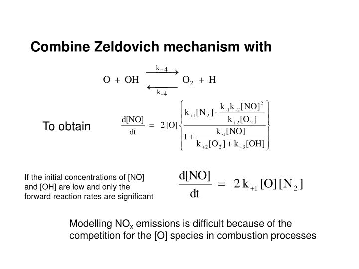 Combine Zeldovich mechanism with
