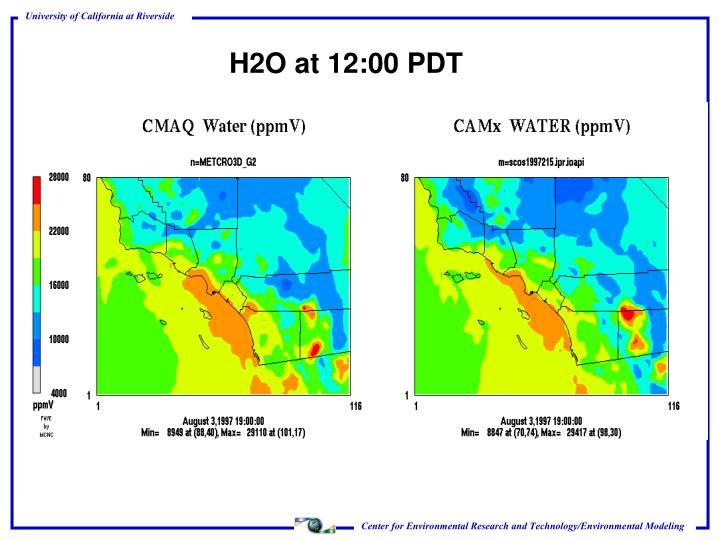 H2O at 12:00 PDT