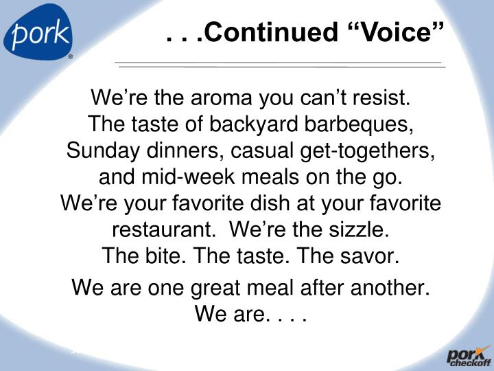 ". . .Continued ""Voice"""
