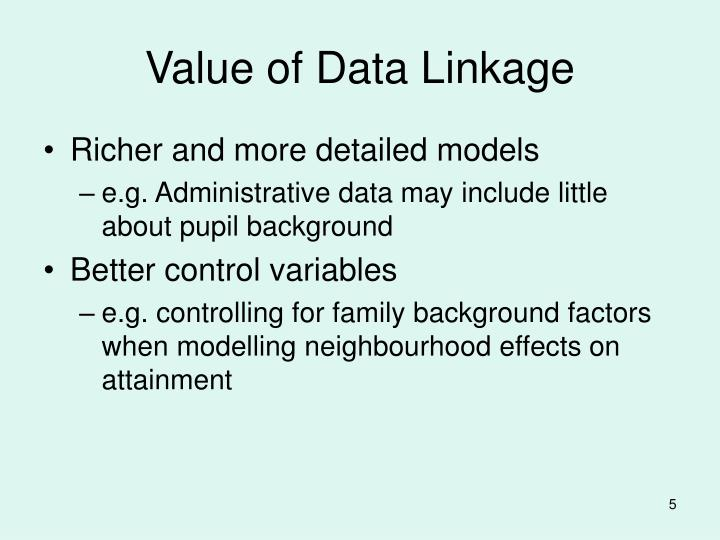 Value of Data Linkage