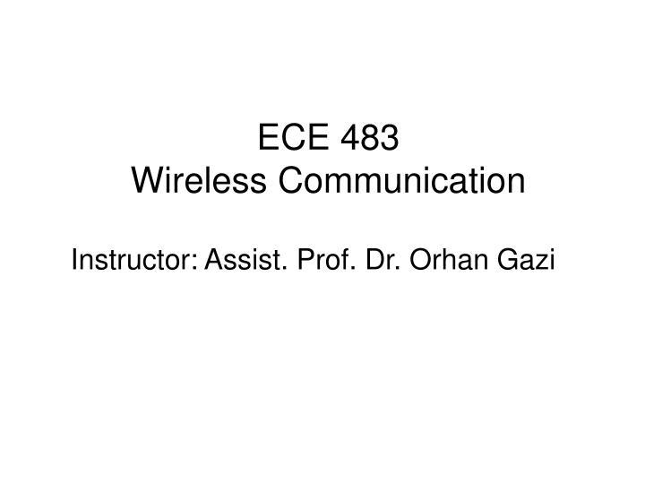 ECE 483