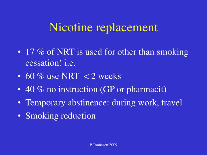 Nicotine replacement