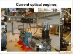 current optical engines