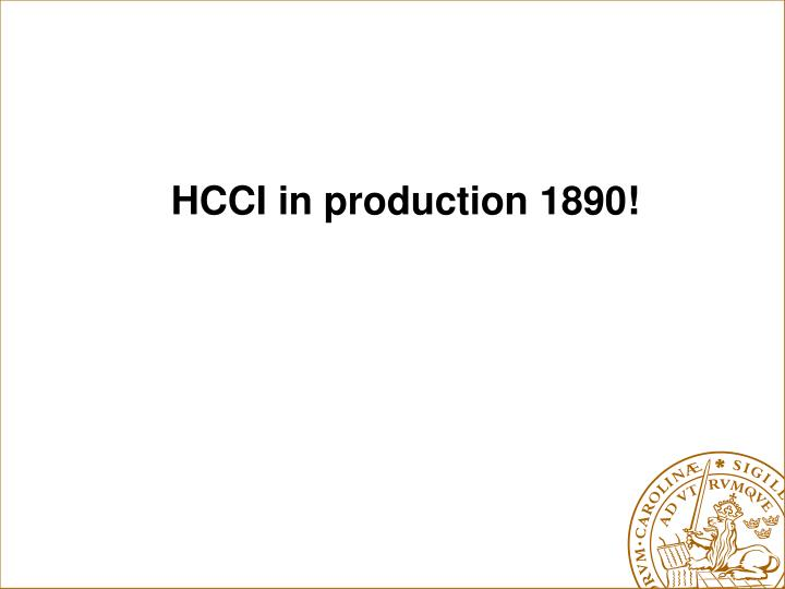 HCCI in production 1890!