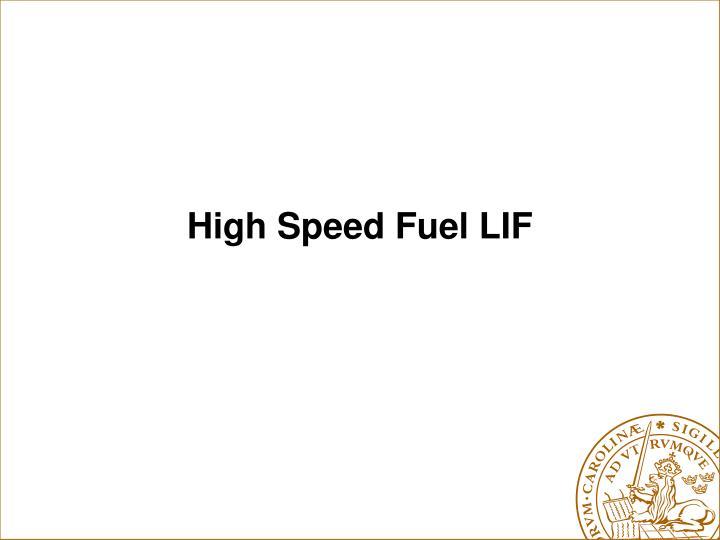 High Speed Fuel LIF