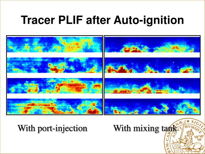Tracer PLIF after Auto-ignition