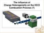 the influence of charge heterogeneity on the hcci combustion process