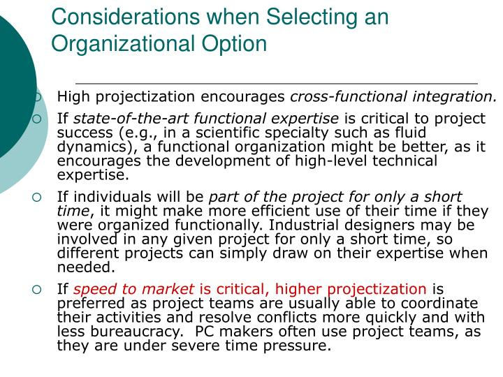 Considerations when Selecting an Organizational Option