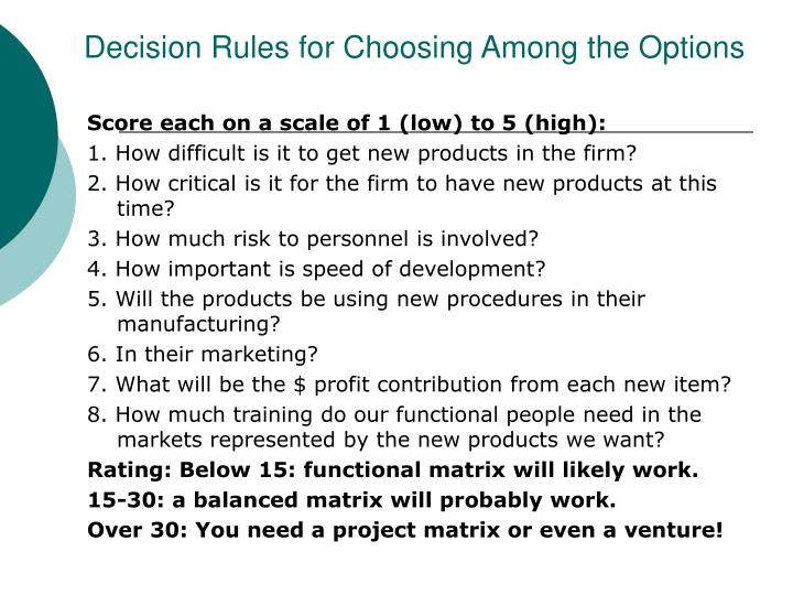 Decision Rules for Choosing Among the Options