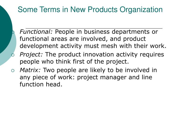 Some Terms in New Products Organization