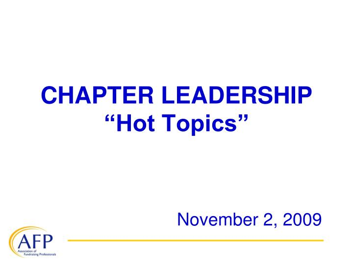 chapter leadership hot topics