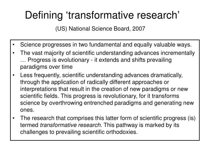 Defining 'transformative research'