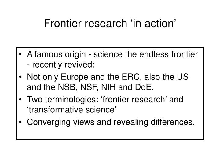 Frontier research 'in action'