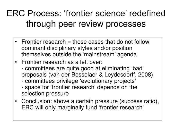 ERC Process: 'frontier science' redefined through peer review processes