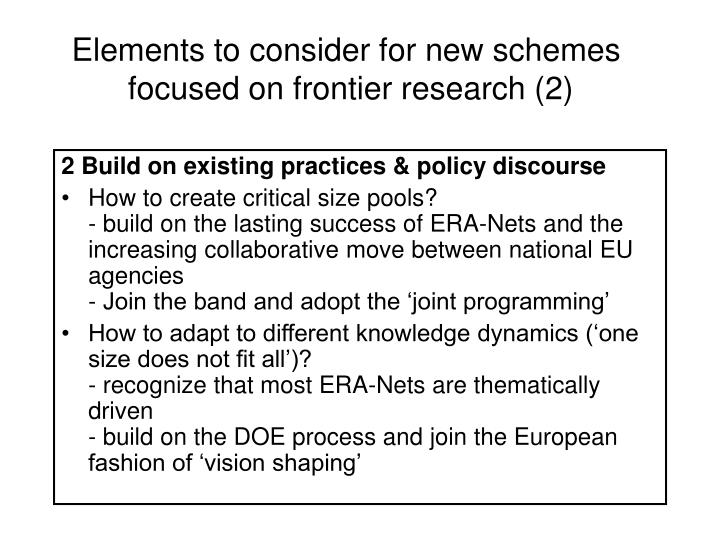 Elements to consider for new schemes
