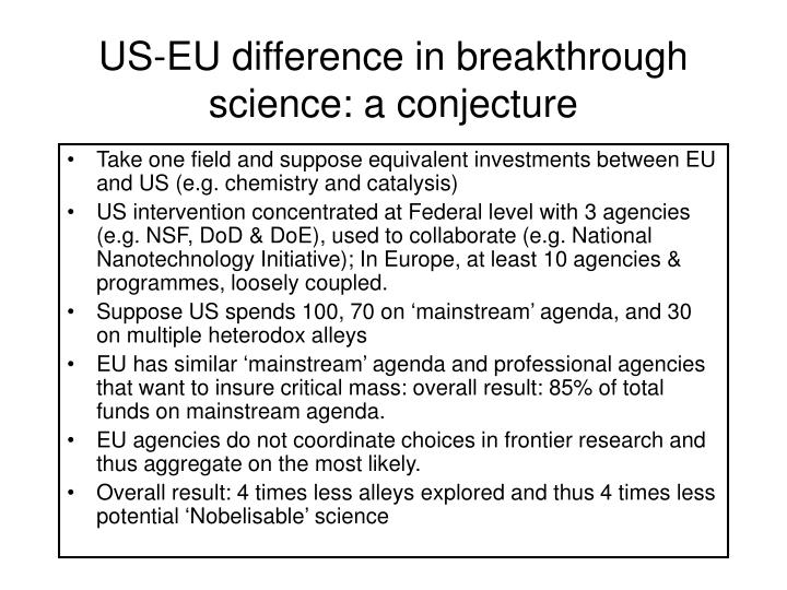 US-EU difference in breakthrough science: a conjecture