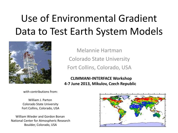use of environmental gradient data to test earth system models
