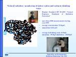 natural radiation monitoring of indoor radon and radon in drinking water