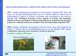 s pecial national projects related with radioactivity in the environment