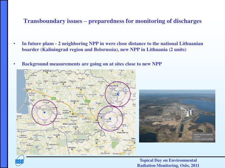 Transboundary issues – preparedness for monitoring
