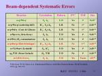 beam dependent systematic errors