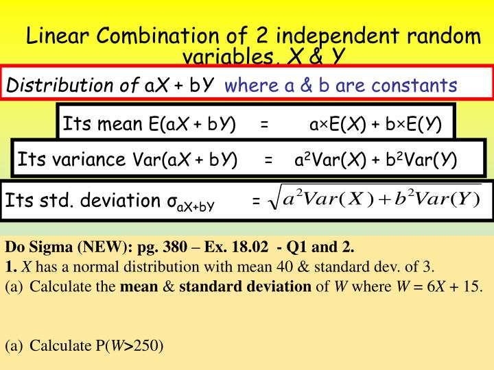 Linear Combination of 2 independent random variables,