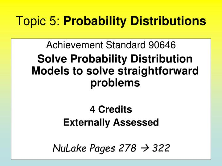 Topic 5 probability distributions