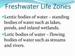 freshwater life zones