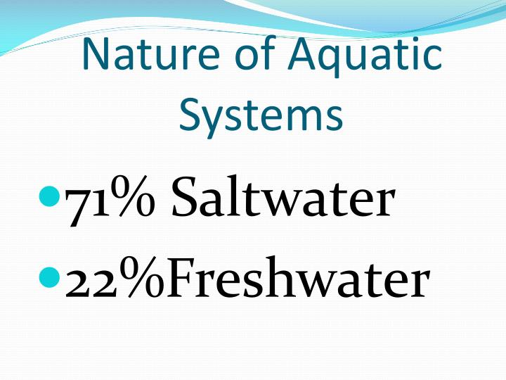 Nature of Aquatic Systems