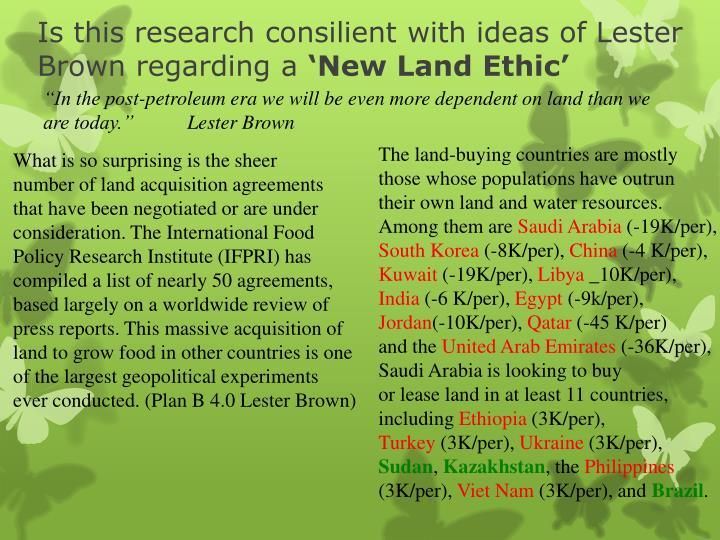 Is this research consilient with ideas of Lester Brown regarding a