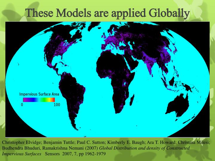 These Models are applied Globally