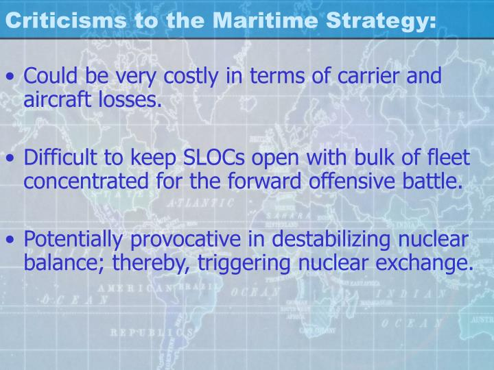 Criticisms to the Maritime Strategy: