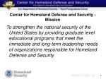 center for homeland defense and security mission