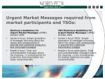urgent market messages required from market participants and tsos