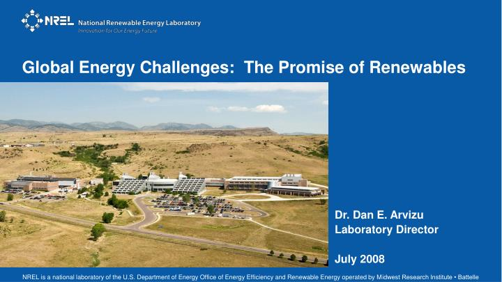 Global Energy Challenges:  The Promise of Renewables