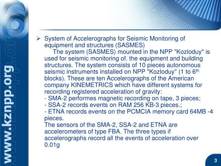 System of Accelerographs for Seismic Monitoring of equipment and structures (SASMES)