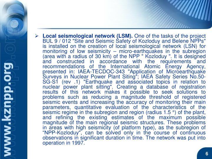 Local seismological network (LSM).