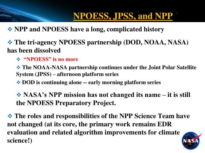 NPOESS, JPSS, and NPP